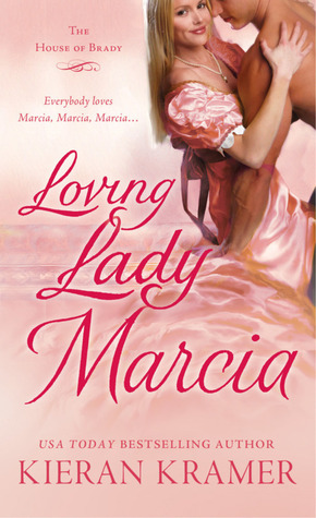 Loving Lady Marcia (House of Brady, #1)