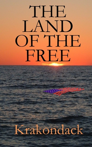 The Land of the Free by Krakondack