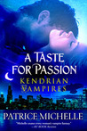 A Taste for Passion by Patrice Michelle