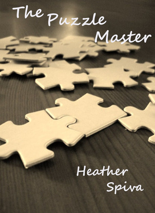 The Puzzle Master by Heather Spiva