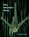 The Heretic's Song