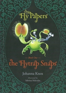 The Flytrap Snaps  (The Fly Papers, #1)