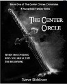 The Center Circle (Book 1 in The Center Circle Chronicles)