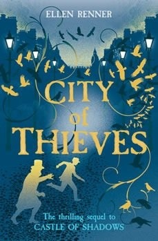 City of Thieves by Ellen Renner