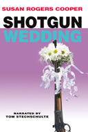 Shotgun Wedding by Susan Rogers Cooper