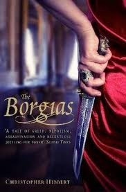 The Borgias by Christopher Hibbert