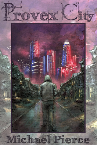Blog Tour: Provex City by Michael Pierce [Review + Giveaway]