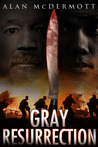 Gray Resurrection (Tom Gray, #2)