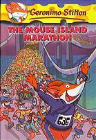 The Mouse Island Marathon (Geronimo Stilton by Geronimo Stilton