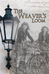 The Weaver's Loom by P.L. Reid
