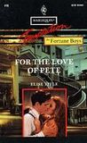For the Love of Pete (The Fortune Boys #2)