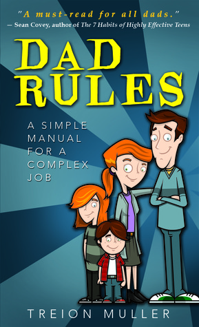 Dad Rules by Treion Muller