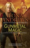 Gunmetal Magic (Kate Daniels World #1)