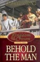 Behold the Man (The Kingdom and the Crown, #3)