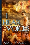 I Hear Voices (The Dragos Clan, #1)