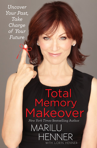 Total Memory Makeover by Marilu Henner