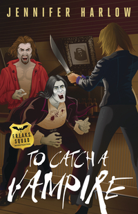 To Catch A Vampire (A F.R.E.A.K.S. Squad Investigation, #2)