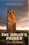 The Druid's Primer by Luke Eastwood