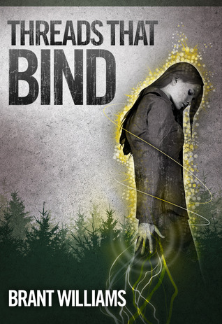 Threads That Bind by Brant Williams