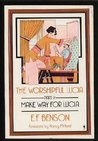 The Worshipful Lucia by E.F. Benson