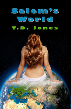 Salem's World by T.D. Jones
