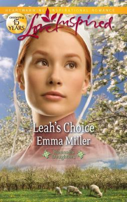 Leah's Choice by Emma  Miller