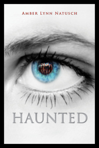 Haunted by Amber Lynn Natusch
