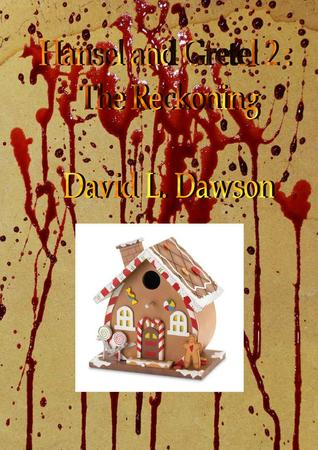 Hansel and Gretel 2 - The Reckoning