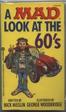A Mad Look at the 60's