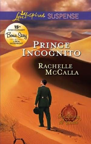 Prince Incognito by Rachelle McCalla