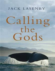 Calling the Gods by Jack Lasenby
