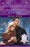 Protective Custody (Colby Agency, #3)