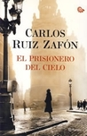 El prisionero del cielo by Carlos Ruiz Zafn