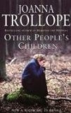 Other People's Children by Joanna Trollope