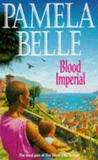 Blood Imperial (The Silver City Trilogy)