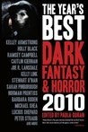 The Year's Best Dark Fantasy & Horror, 2010 Edition by Paula Guran