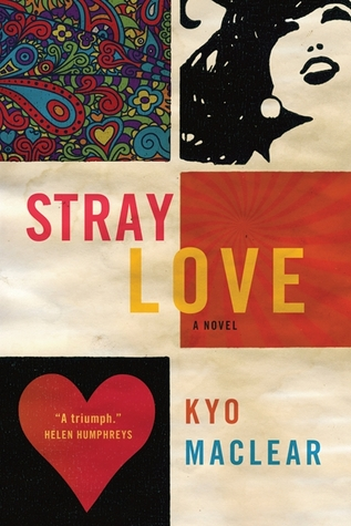 Stray Love by Kyo Maclear