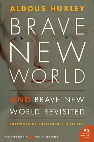 Brave New World/Brave New World Revisited by Aldous Huxley