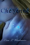 Cheyenne by Lisa L. Wiedmeier
