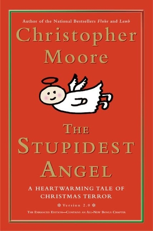 The Stupidest Angel by Christopher Moore