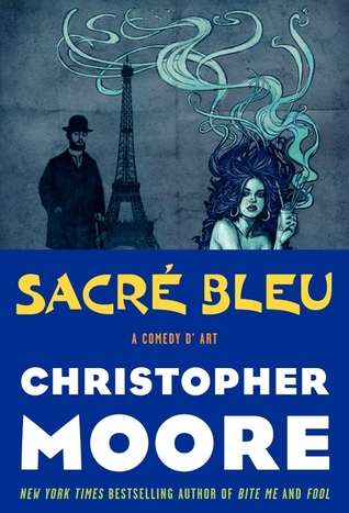 Sacr Bleu by Christopher Moore