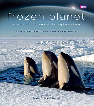 Frozen Planet by Alastair Fothergill
