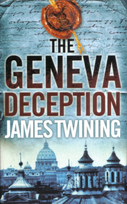 The Geneva Deception by James Twining