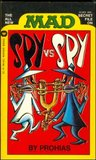 Mad's Spy Vs Spy (All New Mad Secret File)