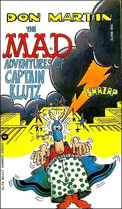 The MAD Adventures of Captain Klutz by Don Martin