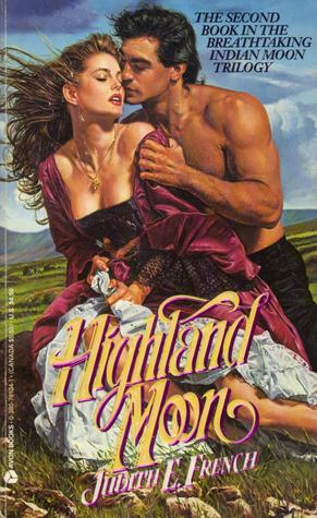 Highland Moon by Judith E. French