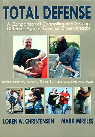 Total Defense: A Comparison of Grappling and Striking Defenses Against Common Street Attacks