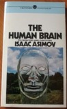 The Human Brain: Its Capacities and Functions