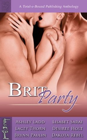 Brit Party Anthology (includes Boy Toys) (Circle of Three, #2)