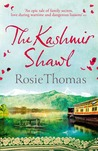 The Kashmir Shawl by Rosie Thomas